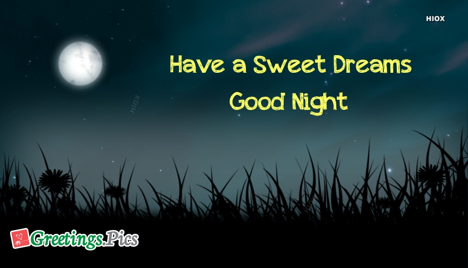 Have A Sweet Dream Images