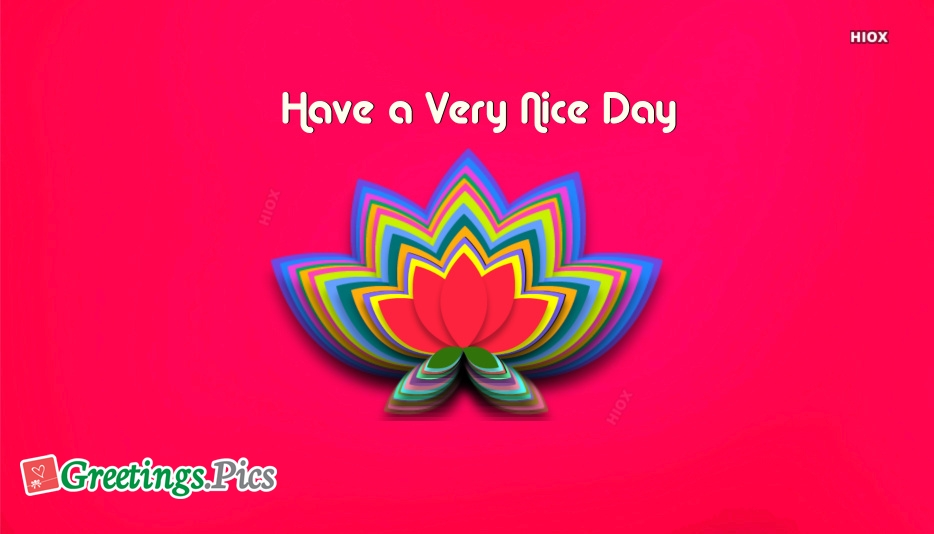 Have a Very Nice Day Greeting Image