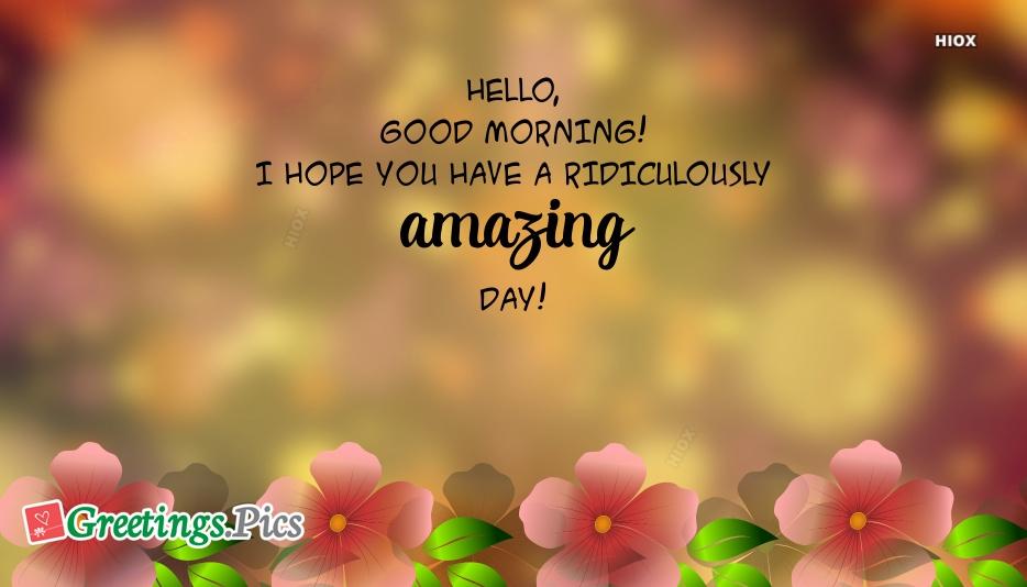 Hello Good Morning Message