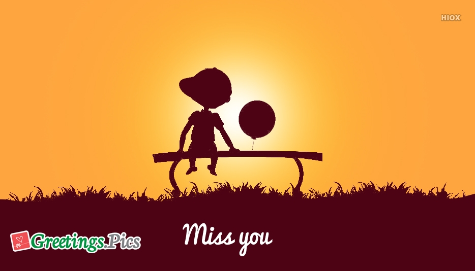 I Miss You Greeting Cards, Messages