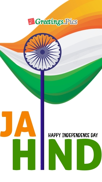 Jai Hind Happy Independence Day