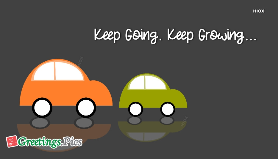 Keep Going, Keep Growing Positive Quote Wallpaper