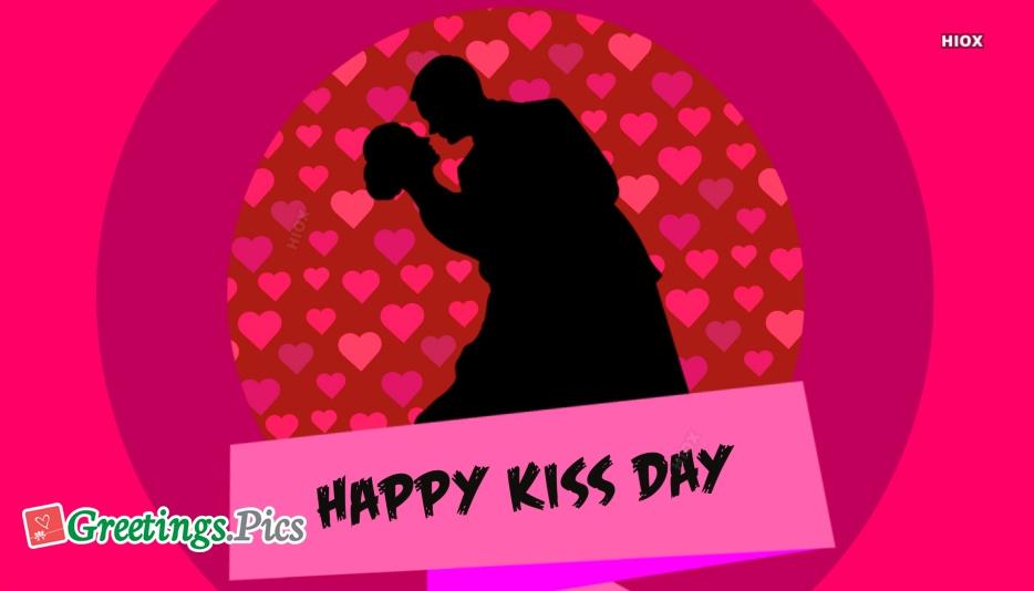 Kissing Day Status