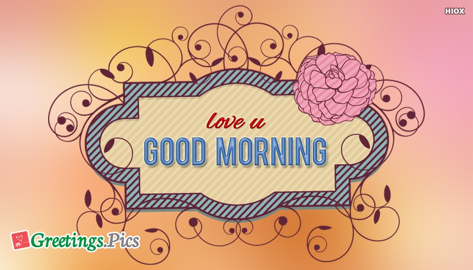 Love U Good Morning