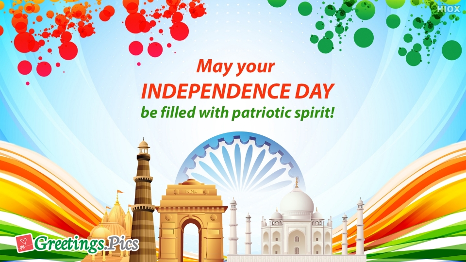 Happy Independence Day Wishes for Patriotism