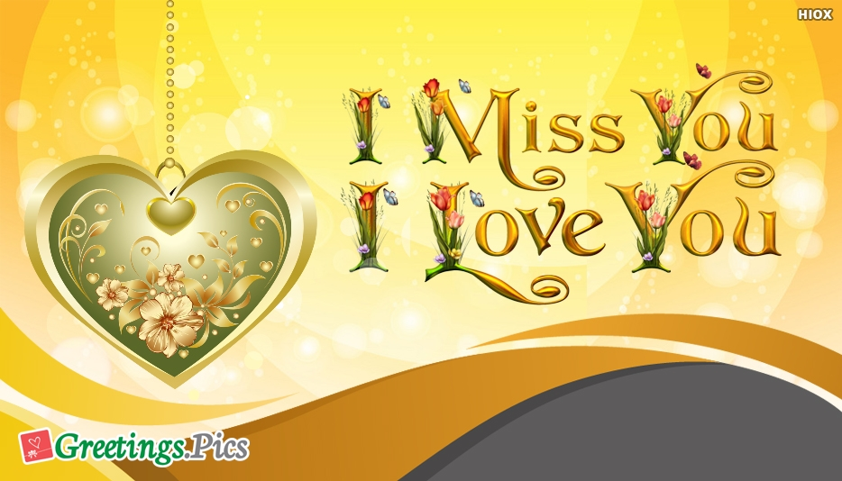 I Miss You and I Love You Message