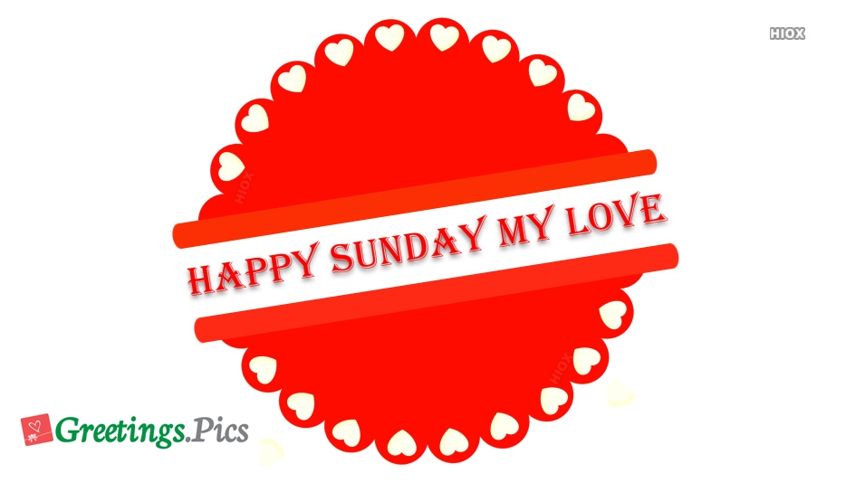 My Love Happy Sunday
