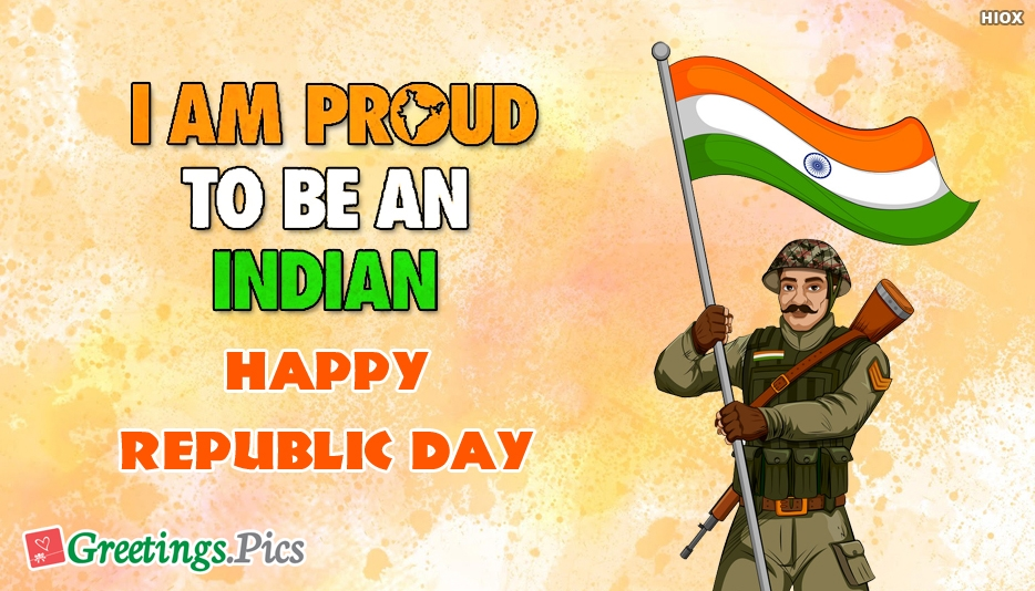 Proud To Be An Indian. Happy Republic Day