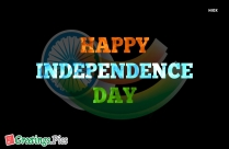 Beautiful Happy Independence Day Text