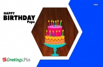 Birthday Greetings To Papa