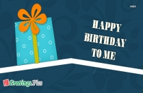 Birthday Greetings To Yourself