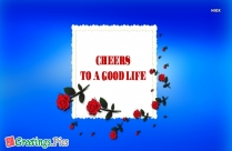 Cheers to Good Life Wallpaper