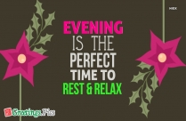 Evening Is The Perfect Time to Rest and Relax Wallpaper