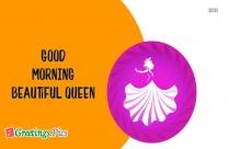 Good Morning Beautiful Queen