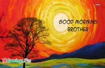 Good Morning Brother