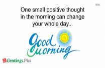 Good Morning Thoughts | One Small Positive Thought In The Morning
