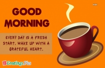 Good Morning Have A Coffee