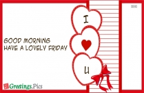 Good Morning Have A Lovely Friday