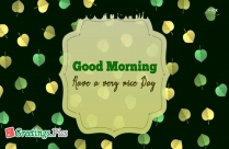 Good Morning Wish You Have Nice Day