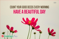 Good Morning Have Beautiful Day
