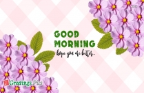 Good Morning Have Good Day