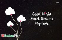 Good Night And Sweet Dreams My Love