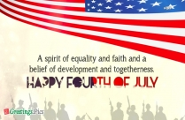 Take Time To Remember Those Who Worked Hard To Ensure A Better Future For Us.<br />Happy Independence Day