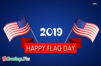 Happy Flag Day 2019