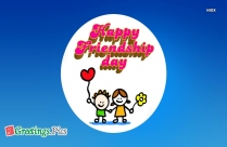 Happy Friendship Day My Friend