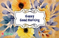 Good Morning Greetings For Friends