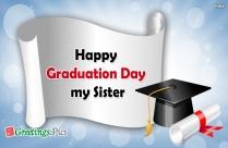 Happy Graduation Day My Sister