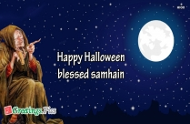 Happy Halloween Blessed Samhain