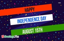 Happy Independence Day India Wishes