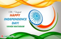 Warm Wishes For Indian Independence Day!