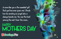Happy Mothers Day Greetings Quotes | A Mom Is The Sweetest Gift That God Has Given