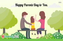 Happy Parents Day To You