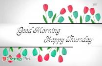 Happy Thursday Morning Greetings