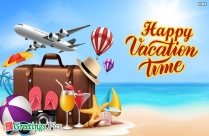 Happy Vacation Time Greetings