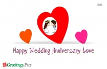 Happy Wedding Anniversary Love