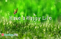 Have A Happy Life