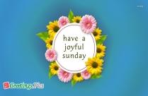Have A Joyful Sunday Image