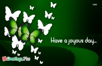 Have A Joyous Day