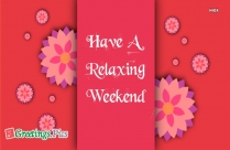 have a good weekend reply