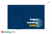 Happy Morning Greeting for Husband
