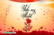Take My Heart Message