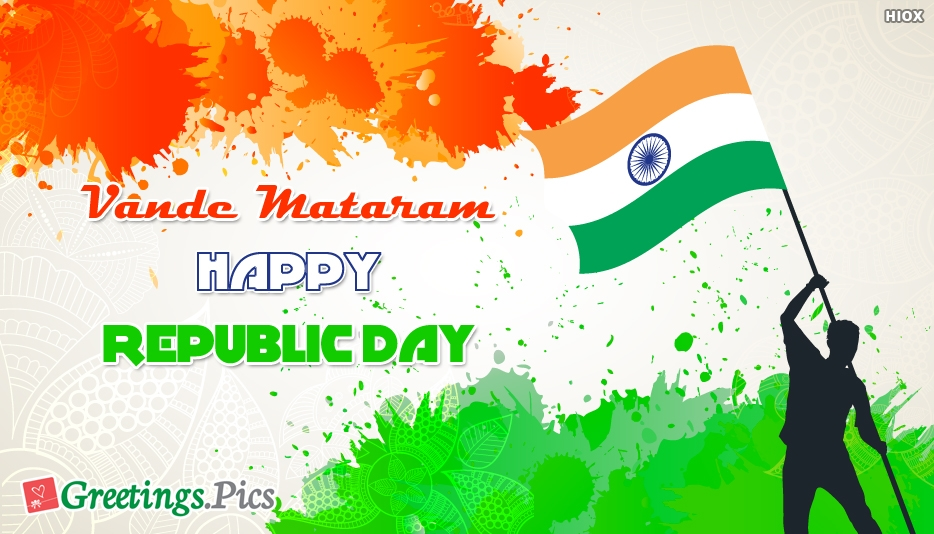 Vande Mataram. Happy Republic Day