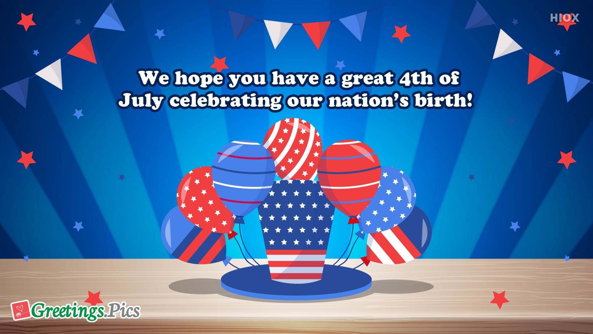 We Hope You Have A Great 4th Of July Celebrating Our Nation's Birth!