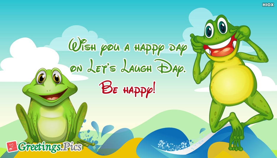 Lets Laugh Day Greetings, eCards, Images