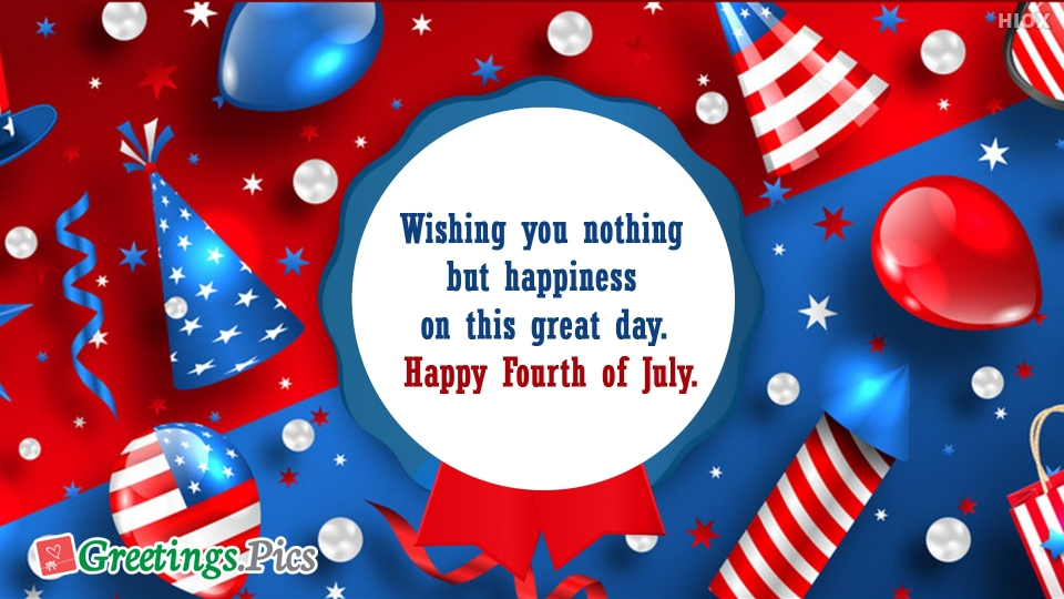 Happy 4th Of July Greetings | Happy Fourth Of July Images
