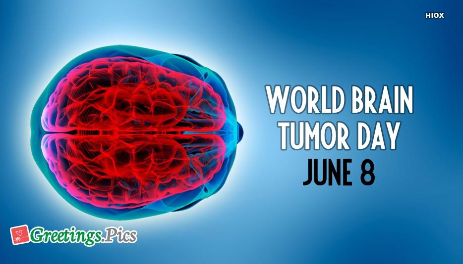 World Brain Tumor Day June 8